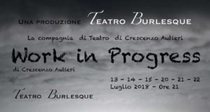 """Work in progress"" al Teatro Burlesque, un'estate a teatro..."