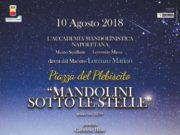 Mandolini sotto le stelle, la notte di San Lorenzo in piazza Plebiscito